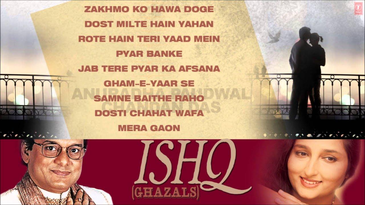 Ishq Ghazals | Jukebox (Audio) | Anuradha Paudwal, Chandan Das