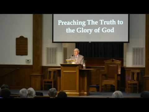 007 Robert Taylor Preaching The Truth to the Glory of God