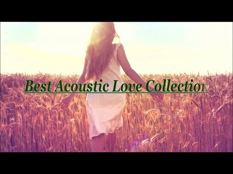 Best Acoustic Love Collection (Lyric Video)