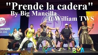 Prende la cadera by big mancilla - William Tws (flashmob)2017