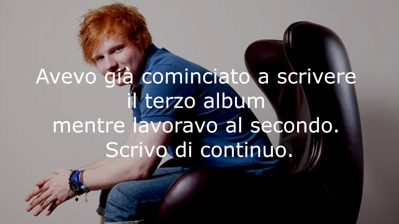 Le Piu Belle Frasi Di Ed Sheeran Youtube