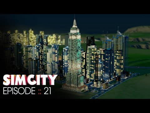 SimCity :: Episode 21 :: Empire state of mind