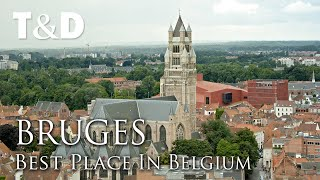 Bruges City Tour - Best City In Europe - Travel & Discover