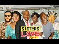 SISTERS LOVE 1 - LATEST NIGERIAN NOLLYWOOD MOVIES || TRENDING NOLLYWOOD MOVIES
