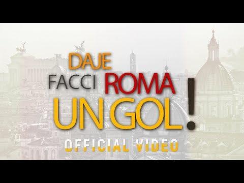 DAJE ROMA FACCI UN GOL   OFFICIAL VIDEO