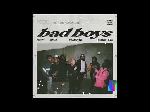 Pivot Gang – Bad Boys ft. Smino