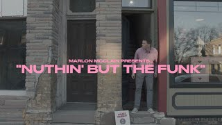 Marlon McClain ft. Emanuel Officer & EZ Roc - Nuthin' But The Funk ! (Official Video)