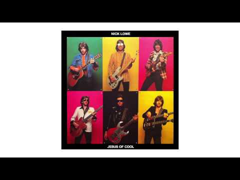 """Nick Lowe - """"So It Goes"""" (Official Audio)"""