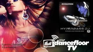 Hyperbass DJ - Spectral Sensation - YourDancefloorTV