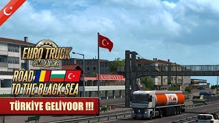 Ets 2 TÜRKİYE-TRAKYA BÖLGESİ GELİYOR (ROAD TO THE ROAD BLACK SEA)