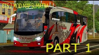 ETS 2 - Testing Mod Map Sumatra 2.0 Part 1 1080p (60fps) (GL552VX)