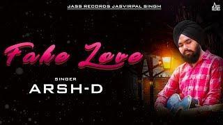 Fake Love Full HD Arsh D New Punjabi Songs 2020 Latest Punjabi Songs Jass Records