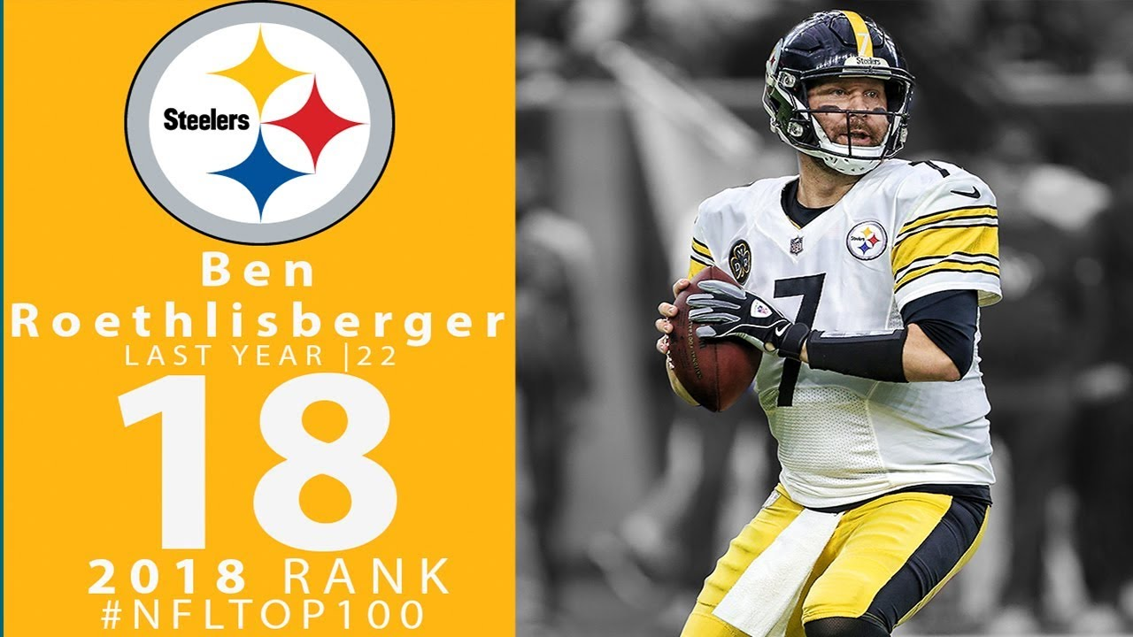 #18: Ben Roethlisberger (QB, Steelers) | Top 100 Players of 2018 | NFL