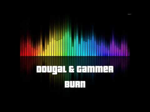 [Nightcore] Burn - Dougal & Gammer