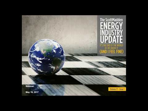 The Energy Industry Update Webinar: It's the End of the World as We Know It (And I Feel Fine)