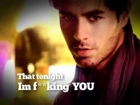 Enrique Iglesias Tonight (I'm Fukin' You)