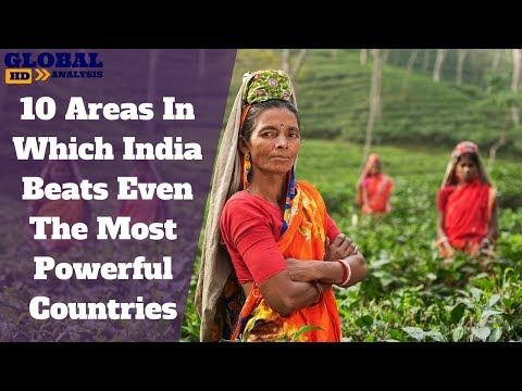 10 Areas In Which India Beats Even The Most Powerful Countries In The World PART 1