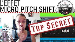 Secret d'ingé son: L'effet MICRO PITCH SHIFT