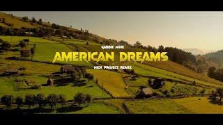 Gabbie June - American Dreams (Nick Project Remix)
