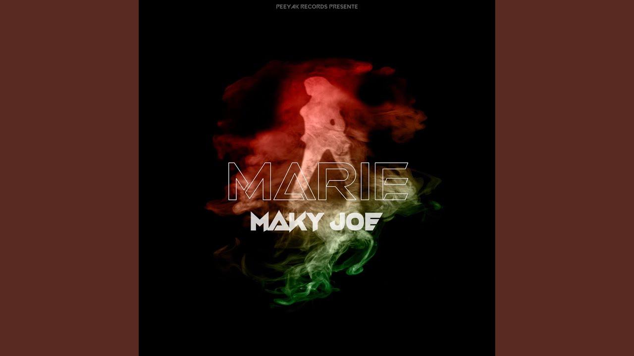 Maky Joe - Marie