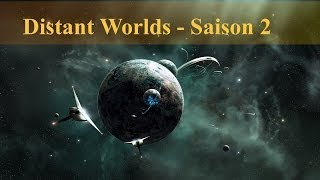 Distant Worlds - Saison 2 - Episode 12 (L'invasion du système Zenox)