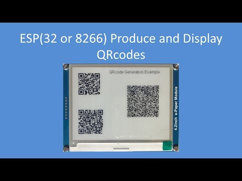 Tech Note 102 - ESP(32 or 8266) Produce and Display QRcodes