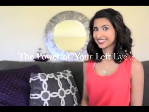 The Power Of Your Left Eye
