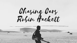 Chasing Cars by Snow Patrol, cover by Robin Hackett Band