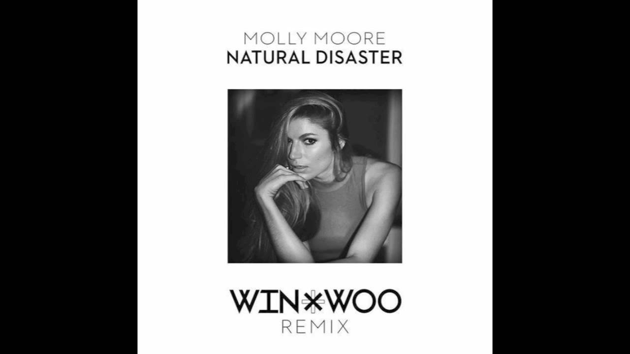 Download Molly Moore - Natural Disaster (Win & Woo Remix)