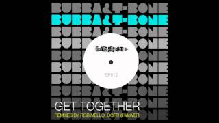 Extended Play 012 Bubba & T-Bone - Bumpin For Love  w/ Rob Mello remix