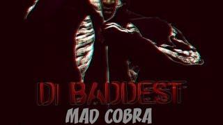 Mad Cobra - Di Baddest [Brixton Bounce Riddim] May 2013