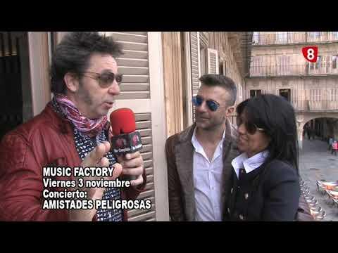 MUSIC FACTORY - AMISTADES PELIGROSAS. 3 NOVIEMBRE 2017 (SALAMANCA)