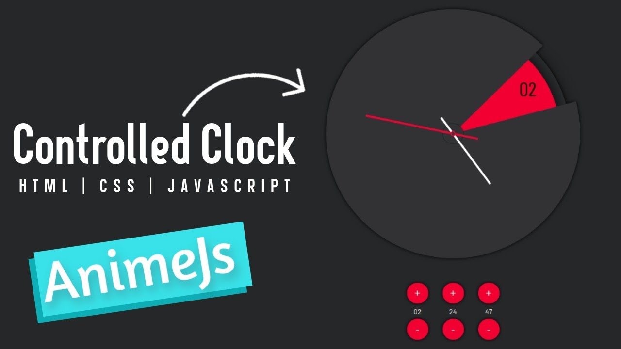 Build A Controlled Clock in Animejs | Controlled Clock In Anime.js with Source Code