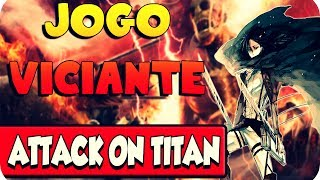 UM DOS JOGOS MAIS VICIANTES DA INTERNET ATTACK ON TITAN TRIBUTE GAME (Shingeki no Kyojin)