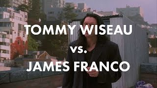 Tommy Wiseau in The Room vs. James Franco in The Disaster Artist (