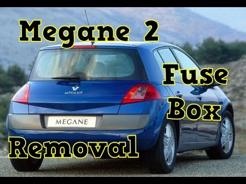 renualt megane 2 engine fuse box removal