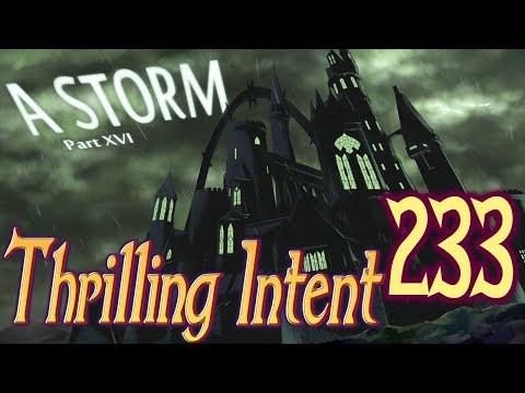 A Storm Part 16 - Thrilling Intent 233