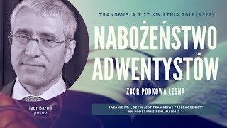 Nabożeństwo Adwentystów, cz. 2 - Podkowa Leśna (190427-#522 B)