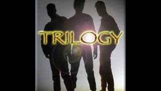 TRILOGY love me forever or love me not