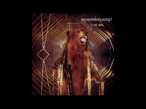 My Morning Jacket - It Still Moves (Full Album)