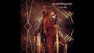 My Morning Jacket - It Still Moves (Full Album)