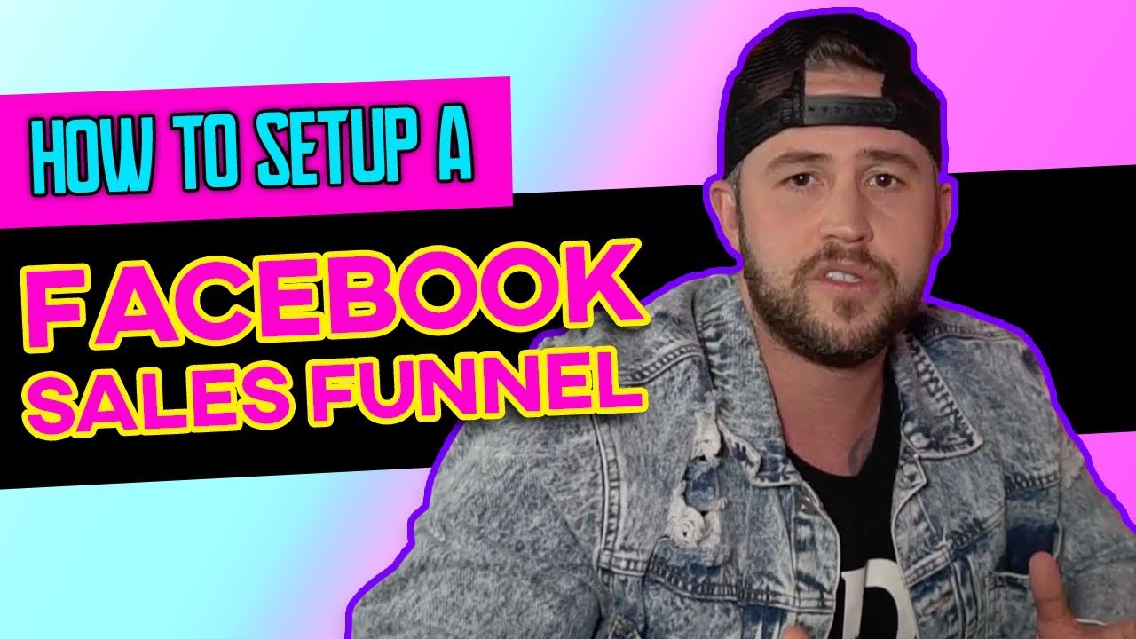 ⚙️ How To Setup A Facebook Sales Funnel | FACEBOOK ADS 2019