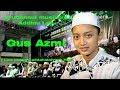 syubbanul muslimin  Addinu Lana   Gus Azmi      LIVE ponpes addahlaniyyah HBT