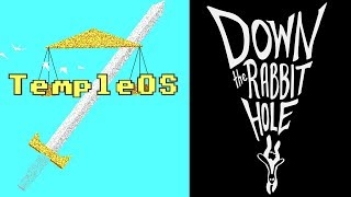 TempleOS | Down the Rabbit Hole
