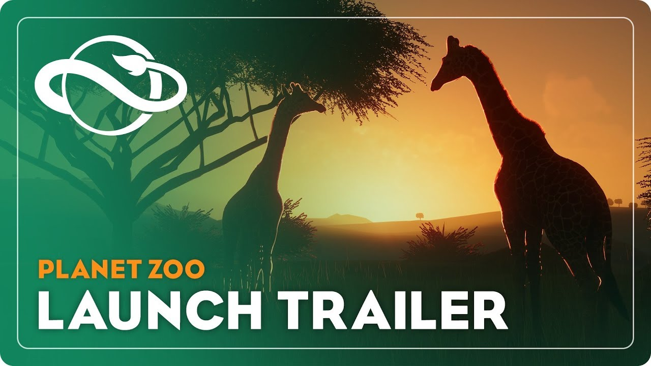 Planet Zoo - Launch Trailer