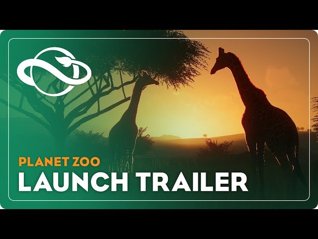 Planet Zoo | Launch Trailer