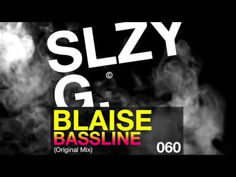 Blaise   Bassline Original [Sleazy G]