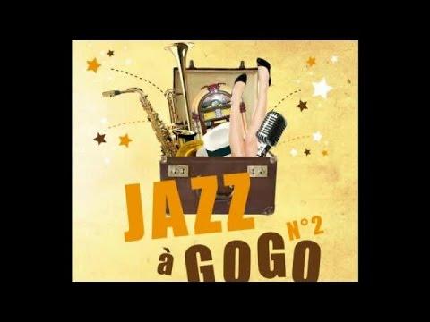 Jazz A Gogo 2 - Top Jazz Background Café Music, Coffee Break