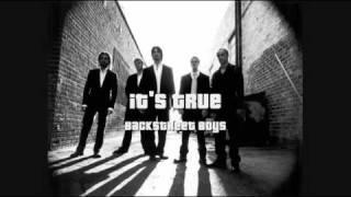 Backstreet Boys - It's True (HQ)