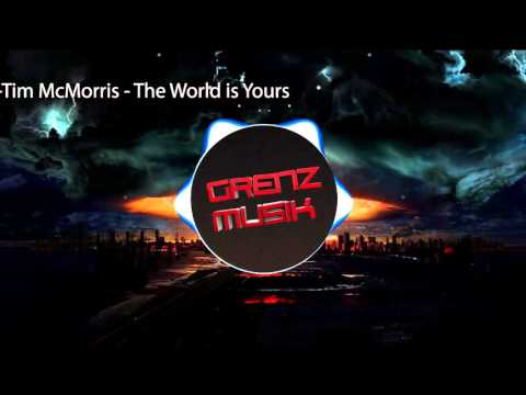 Tim McMorris - The World Is Yours